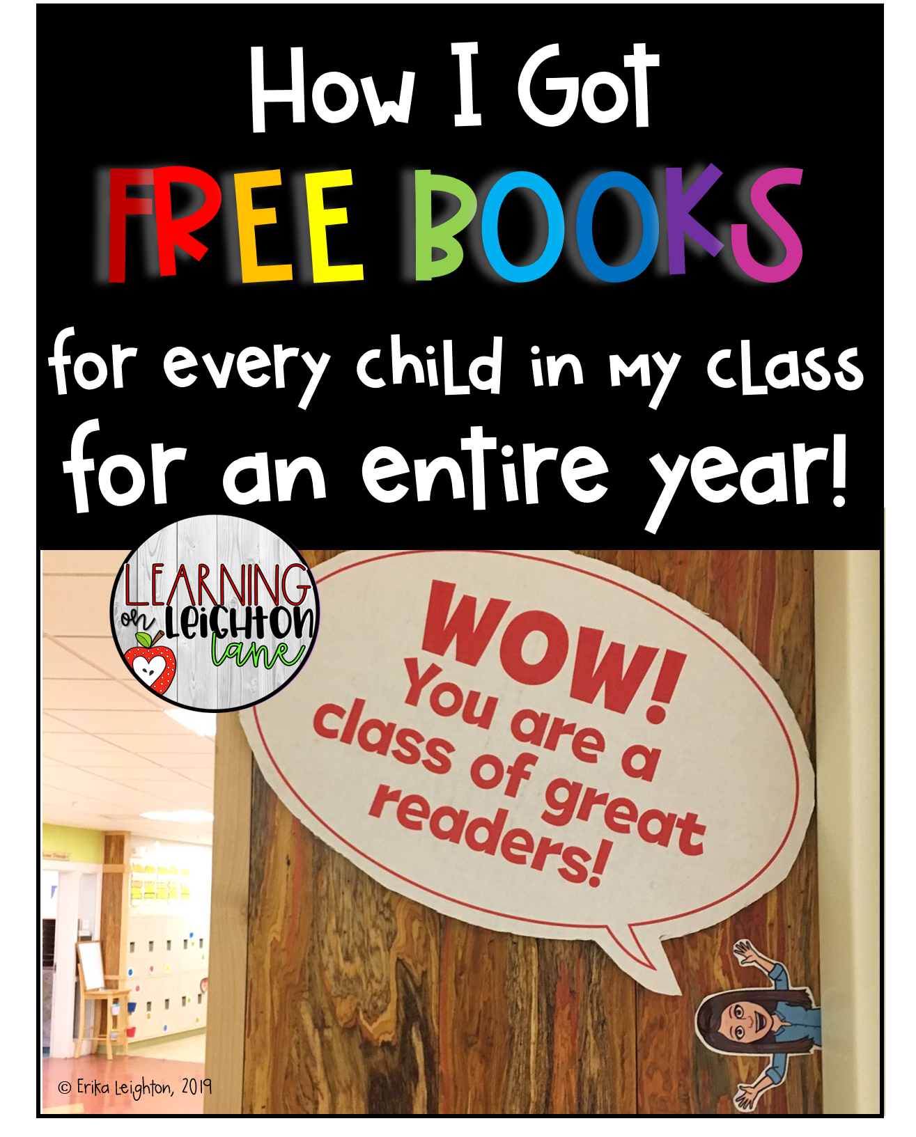 Learn how to get free books for every child in your class for an entire year!